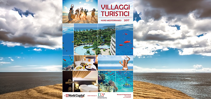 Hospitality Italia: Villaggi vacanza in grande spolvero