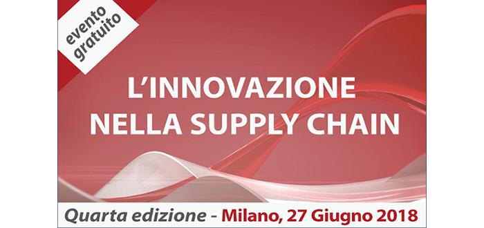 """World Capital media sponsor della Quarta Edizione di """"L'innovazione nella Supply Chain"""" – Milano, 27 giugno 2018"""