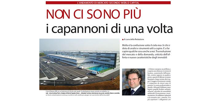 Non ci sono più i capannoni di una volta – A. Faini, CEO di World Capital intervistato dal Giornale della Logistica