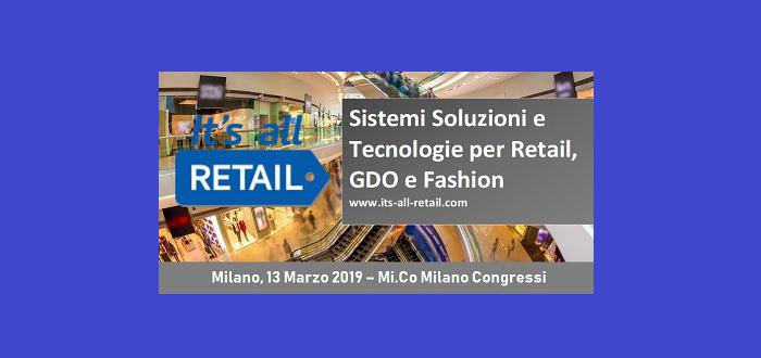 World Capital media partner di It's all retail – 13 marzo, MiCo Milano Congressi