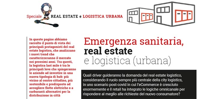 Emergenza sanitaria, real estate e logistica (urbana) – Rassegna Logistica Management